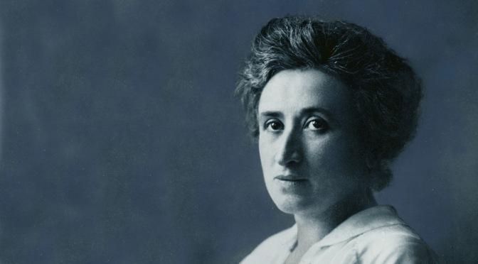 Rosa Luxemburg: la revolución como un acto de amor