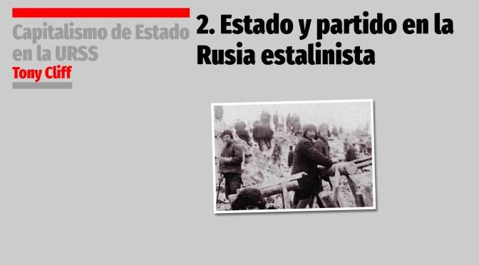 2. Estado y Partido en la Rusia estalinista